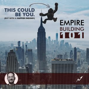 Empire-Building Beliefs 101