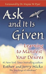 Ask And It Is Given Book cover