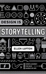 Design Is Storytelling Book cover